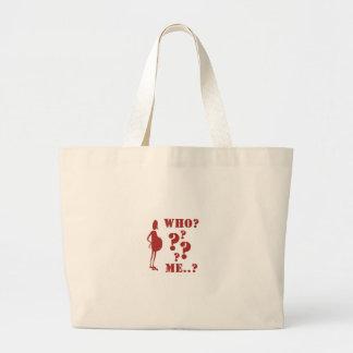 Who? ... Me?  (Pregnant!?) Jumbo Tote Bag