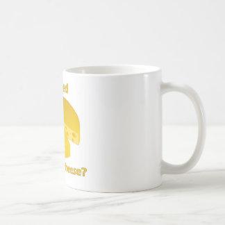 Who moved the cheese coffee mug