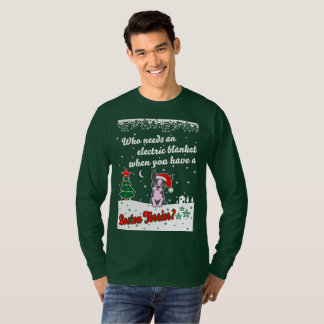 Who Need Electric Blanket Boston Terrier Christmas T-Shirt