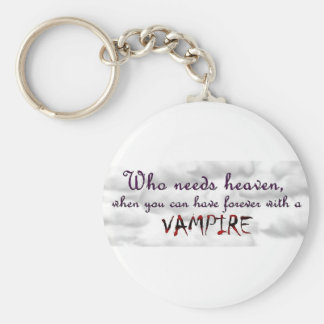 Who needs Heaven? Basic Round Button Key Ring
