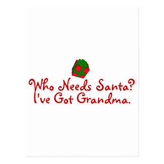 Who Needs Santa I've Got Grandma Postcard