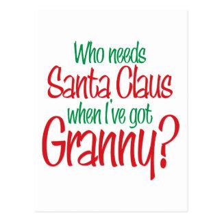 Who Needs Santa when I have Granny? Tees Gifts Postcard