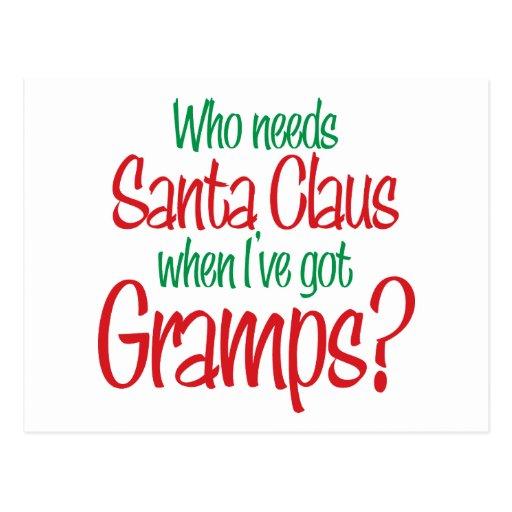 Who Needs Santa When I've Got Gramps Postcards
