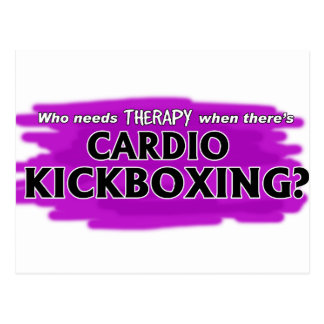 Who Needs Therapy When There's Cardio Kickboxing? Postcard