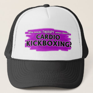 Who Needs Therapy When There's Cardio Kickboxing? Trucker Hat