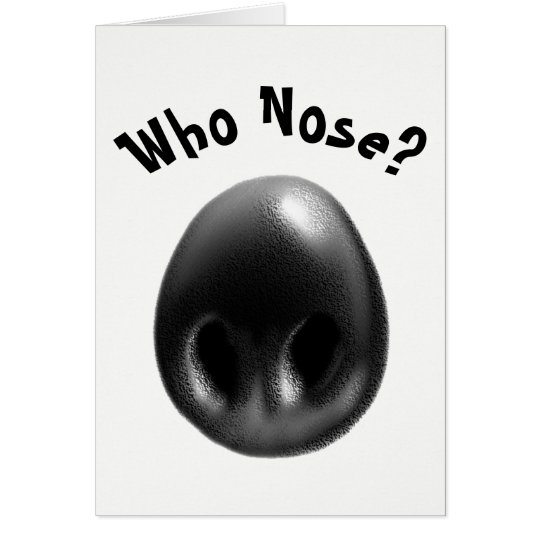 Who Nose? Card
