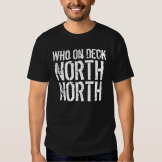 Who On Deck North North (Memphis) T Shirt