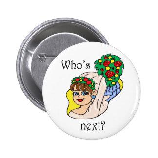 Who s Next Wedding Bachelorette ID Button