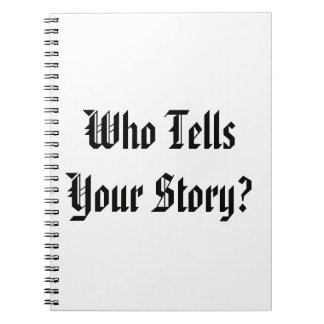Who Tells Your Story Journal