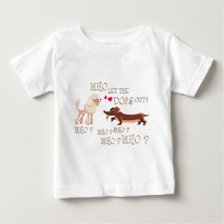 who the let dogs out baby T-Shirt