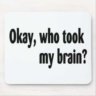 Who Took My Brain Mouse Pad