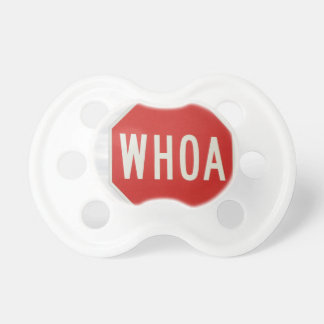 WHOA! BABY PACIFIERS