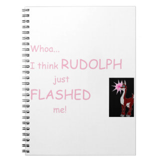 Whoa...I think Flashed Me! Spiral Notebook