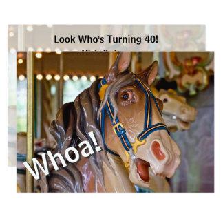 Whoa! Look Who's 40 Carousel Horse Birthday Invite
