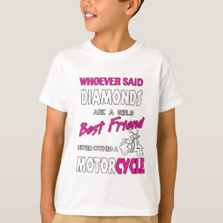Whoever Said Diamons Are A Girl's Best Friend Gift T-Shirt
