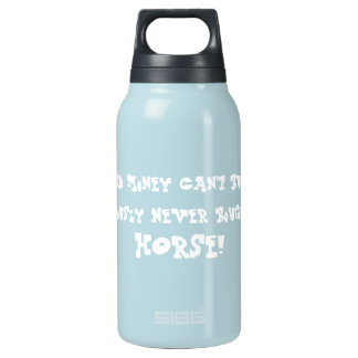 Whoever Said Money Can't Buy Happiness Bottle 0.3 Litre Insulated SIGG Thermos Water Bottle