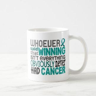 Whoever Said Ovarian Cancer Basic White Mug