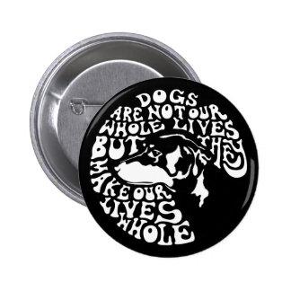 Whole Lives -bw Pinback Button