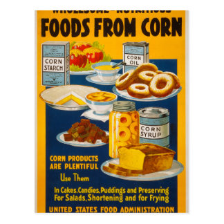 Wholesome - nutritious foods from corn postcard