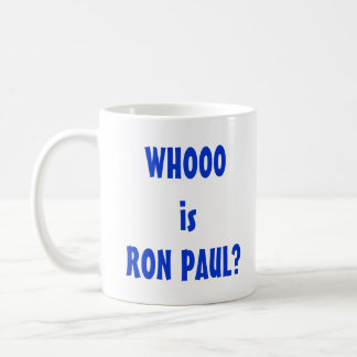 Whooo is Ron Paul? Basic White Mug