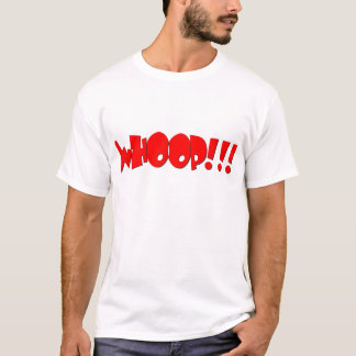 whoop art T-Shirt