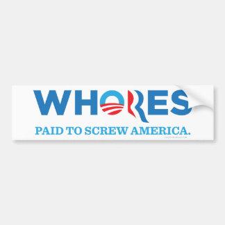 Whores 2012 bumper sticker