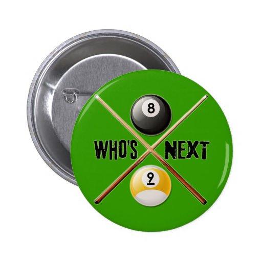 Whos Next 8 and 9 Ball Pins