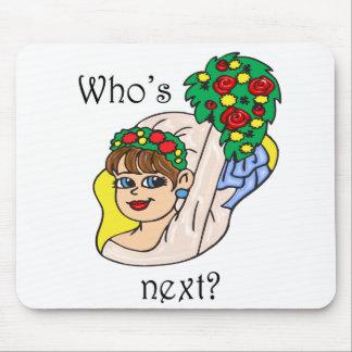 """""""Who's Next""""? Mousepad"""