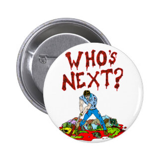 Who's Next? Zombies Pins