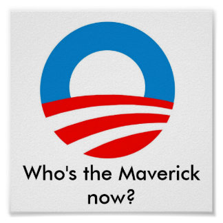 Who's the Maverick now? Poster
