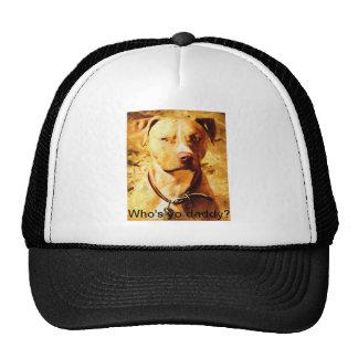 """Who's yo daddy?"" Trucker Hat with Good Ole' Dog Trucker Hat"