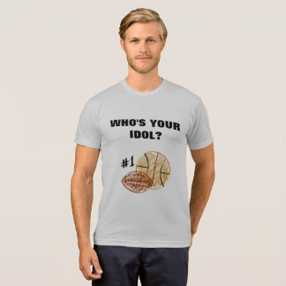 """Who's Your Idol?"" (customizable image) T-Shirt"