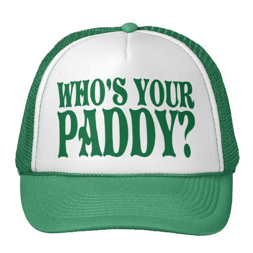Who's Your Paddy Hats