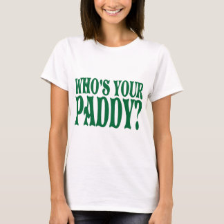 Who's Your Paddy Tshirt