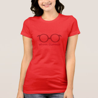 Whose Glasses? T-Shirt