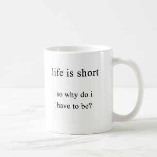 why am i short? coffee mug