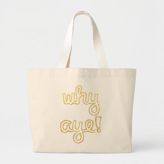 Why Aye fun tote bag