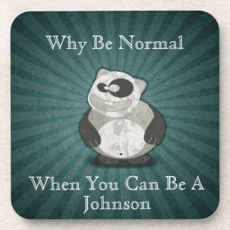 Why Be Normal Panda Customized Coaster