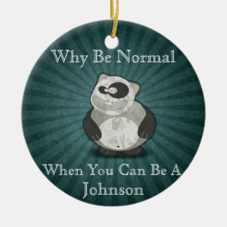 Why Be Normal Panda Customized Round Ceramic Decoration