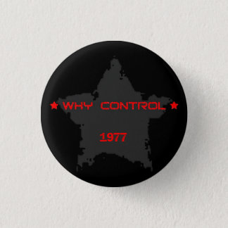 Why Control 1977 3 Cm Round Badge