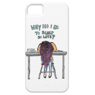 """""""Why did I go to sleep so late"""" iphone 5 case"""