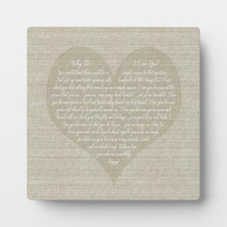 Why Do I Love You on Heart background Plaque