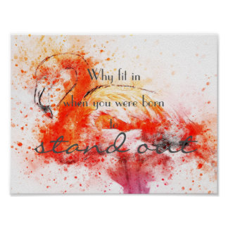 Why fit in // flamingo//watercolor poster