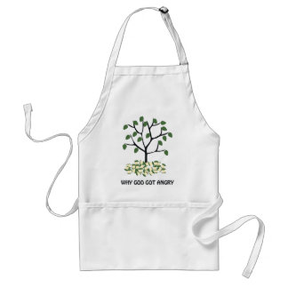 Why god got angry adult apron