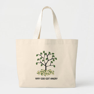 Why god got angry large tote bag