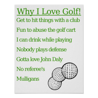 Why I Love Golf Poster