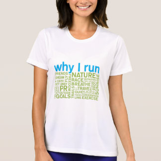 Why I Run 2 T-Shirt