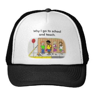 Why I Teach Hat