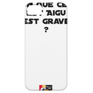 WHY IN MEDICINE HE SAYS THAT WHAT IS ACUTE iPhone 5 COVER