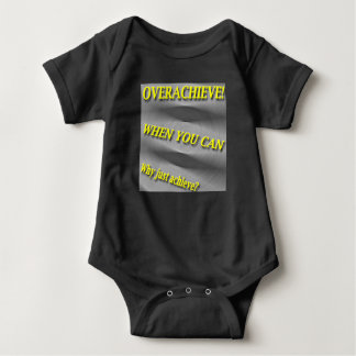 Why Just Achieve? When You Can Overachieve! Blur Baby Bodysuit